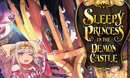 Sleepy Princess in the Demon Castle Vol. 1 — Manga Review