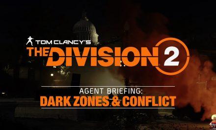 The Division 2 — Dark Zones & Conflict Trailer Impressions