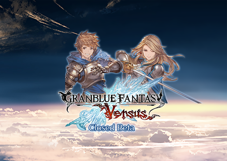 Granblue Fantasy Versus Closed Beta Impressions