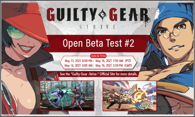 【Guilty Gear -Strive-】Open Beta Test #2