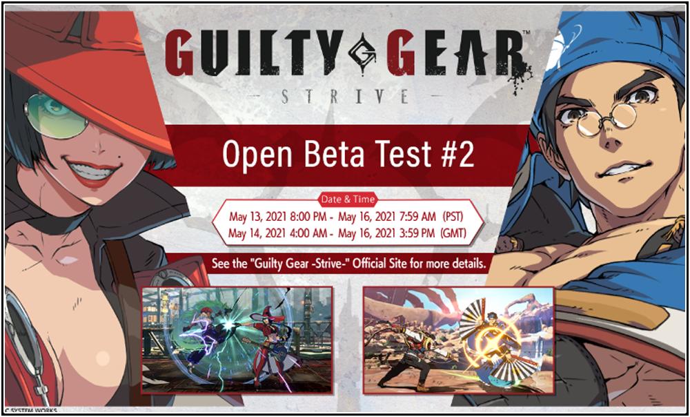 【Guilty Gear -Strive-】Open Beta Test #2